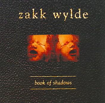 BOOK OF SHADOWS BY WYLDE,ZAKK (CD)